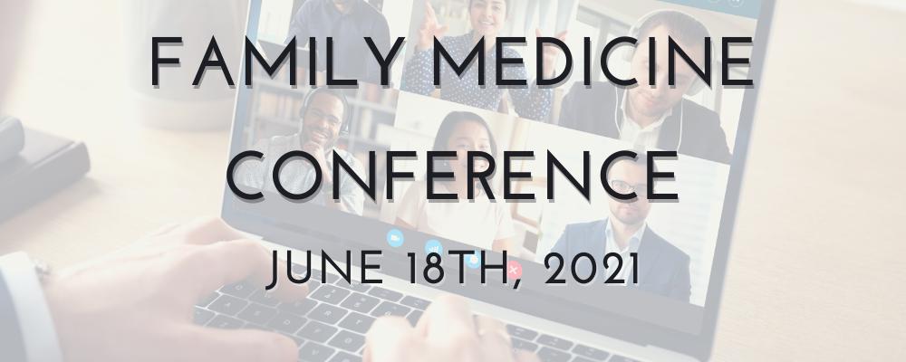 Family Medicine Conference 2021
